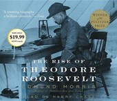 The Rise of Theodore Roosevelt | Edmund Morris |