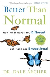 Better Than Normal | Dale Archer |