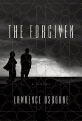 The Forgiven | Lawrence Osborne |