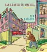 Hand-drying in america: and other stories | Ben Katchor |