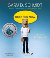 Okay for Now | Gary D. Schmidt |