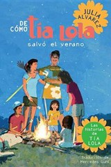 De como Tia Lola Salvo el Verano & How Tia Lola Saved The Summer | Julia Alvarez |