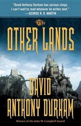 The Other Lands | David Anthony Durham |