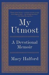 My Utmost | Macy Halford |