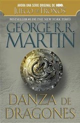 Danza de dragones / Dance of Dragons | George R. R. Martin |