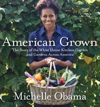 American Grown | Michelle Obama |