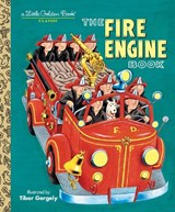 The Fire Engine Book | Tibor Gergely & Diane Muldrow |