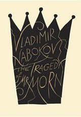 The Tragedy of Mister Morn | Vladimir Nabokov |