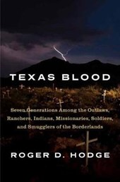 Texas Blood | Roger D. Hodge |