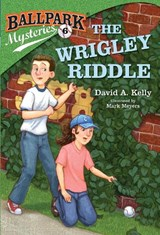 The Wrigley Riddle | David A. Kelly |