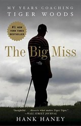 The Big Miss | Hank Haney |
