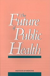 The Future of Public Health | National Academy of Sciences |