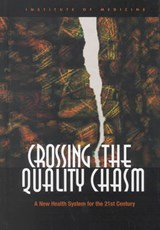 Crossing the Quality Chasm | Institute of Medicine |