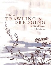 Effects of Trawling And Dredging on Seafloor Habitats