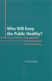 Who Will Keep the Public Healthy?