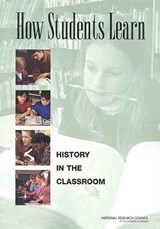 How Students Learn History In The Classroom | Suzanne Donovan & M. Suzanne Donovan |