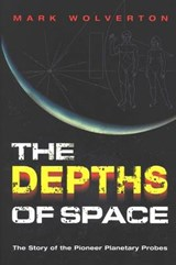 The Depths of Space | Mark Wolverton |