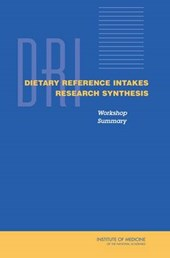 Dietary Reference Intakes Research Synthesis
