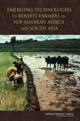 Emerging Technologies to Benefit Farmers in Sub-Saharan Africa and South Asia | auteur onbekend |