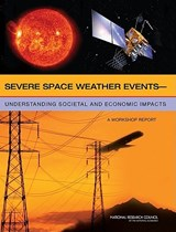 Severe Space Weather Events | Committee on the Societal and Economic I |