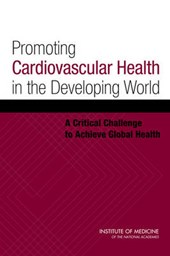 Promoting Cardiovascular Health in the Developing World