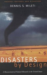 Disasters by Design | Dennis S. Mileti |