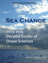 Sea Change | Ocean Studies Board; Division on Earth and Life Studies; National Research Council |