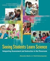 Seeing Students Learn Science | Beatty, Alexandra ; Schweingruber, Heidi |