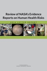 Review of NASA's Evidence Reports on Human Health Risks | National Academies of Sciences Engineeri |