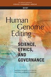 Human Genome Editing | National Academies of Sciences Engineeri |
