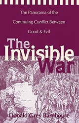 The Invisible War | Donald Grey Barnhouse |