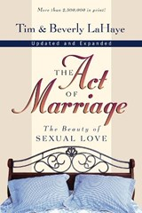 The Act of Marriage | Lahaye, Tim F. ; Lahaye, Beverly |