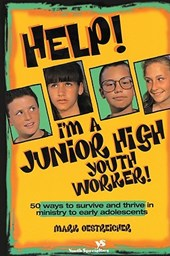 Help! I'm a Junior High Youth Worker