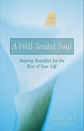 A Well-Tended Soul