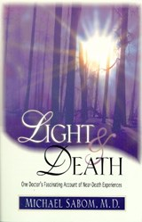 Light and Death | Michael B. Sabom |