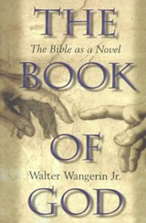 The Book of God | Walter Wangerin Jr |