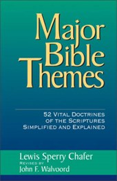 Major Bible Themes | Lewis Sperry Chafer |