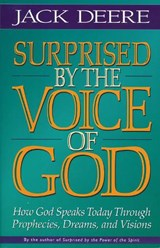 Surprised by the Voice of God | Jack Deere |