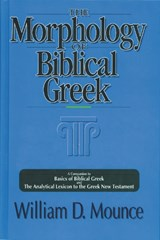 The Morphology of Biblical Greek | William D. Mounce |