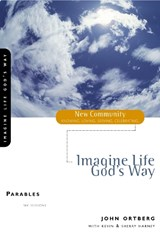 Imagine Life God's Way | John Ortberg |
