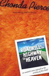 Roadkill on the Highway to Heaven | Chonda Pierce |