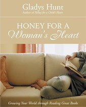 Honey for a Woman's Heart | Gladys Hunt |