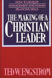 The Making of a Christian Leader | Ted Engstrom |