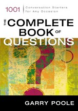 The Complete Book of Questions | Garry Poole |