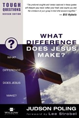 What Difference Does Jesus Make? | Judson Poling |