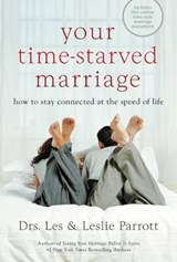 Your Time-starved Marriage | Leslie L. Parrott |