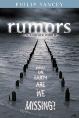 Rumors of Another World | Philip Yancey |