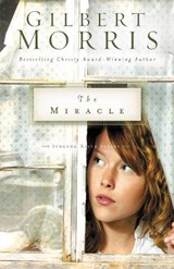 The Miracle | Gilbert Morris |