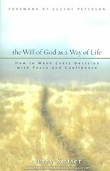 The Will of God As a Way of Life | Gerald Lawson Sittser |