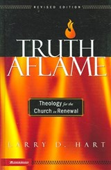 Truth Aflame | Larry D. Hart |